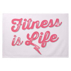 fitness is life